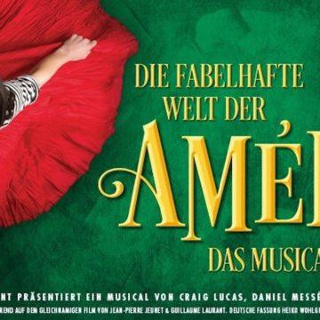 Europapremiere in München: DIE FABELHAFTE WELT DER AMÉLIE – das Musical