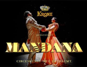 Circus Krone präsentiert MANDANA – Circuskunst neu geträumt