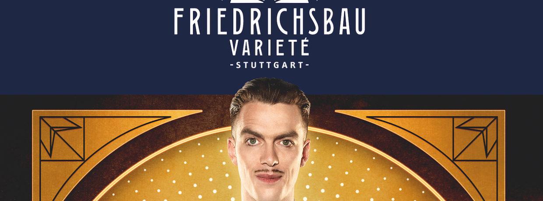 1925 – Die 20er Jahre Revue im Friedrichsbau Varieté in Stuttgart