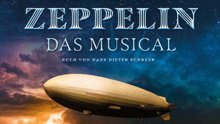 """Zeppelin – das Musical"" als Welturaufführung in Ludwigs Festspielhaus"